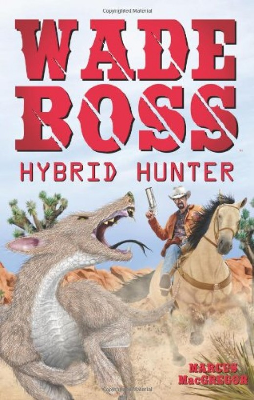 The cover of Wade Boss Hybrid hunter. Fun book, great hero!
