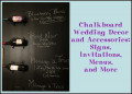 Chalkboard Wedding Decor and Accessories: Signs, Invitations, Menus, and More