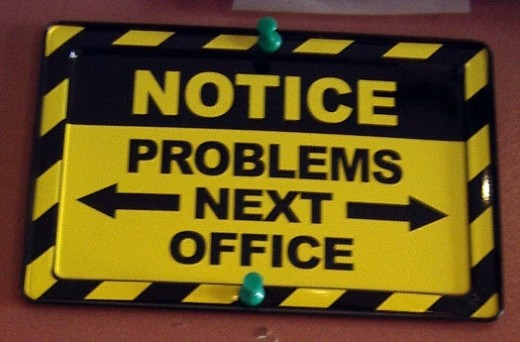 This sign was borrowed from a government office, but will not be missed as every office has the same notice.