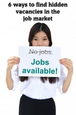 6 ways to find hidden vacancies in the job market