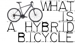 What is a Hybrid Bicycle?