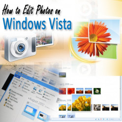 How to Edit Photos on Windows Vista