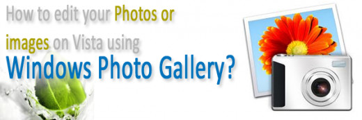 How to edit your Photos or images on Vista using Windows Photo Gallery?