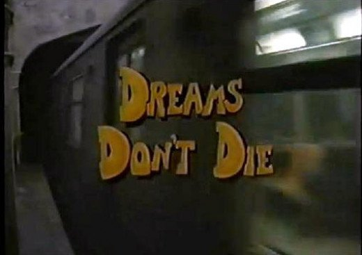 Dreams Don't Die
