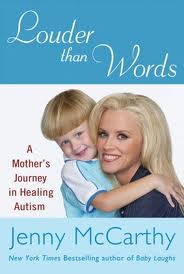 """Jenny McCarthy and her son, Evan, on the cover of her book """"Louder Than Words"""""""