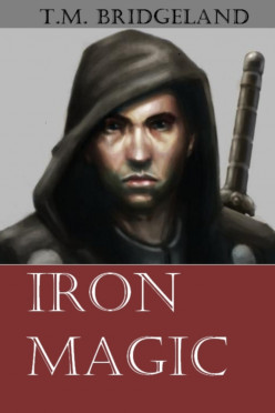 Self Publishing My Fantasy Novel, Iron Magic, on Amazon Kindle.
