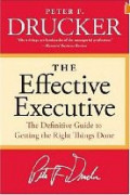 Peter Drucker's The Effective Executive: Chapter Three