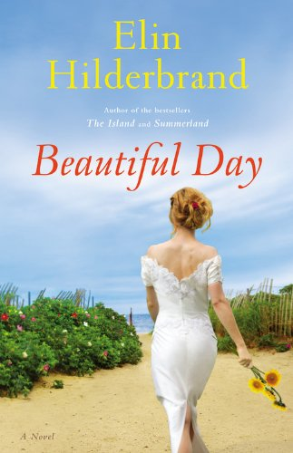 The newest book by Elin Hilderbrand is Beautiful Day and is slated for release on June 25, 2013. This is her 12th novel.