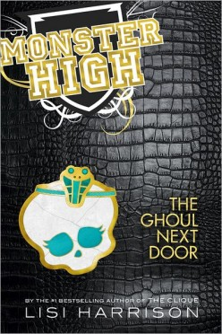 The Ghoul Next Door (Monster High #2), by Lisi Harrison