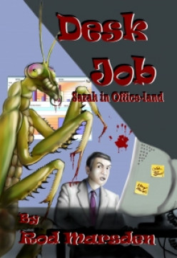 There are ghosts in  DESK JOB By Rod Marsden