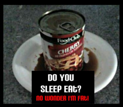 Am I Sleep Eating?