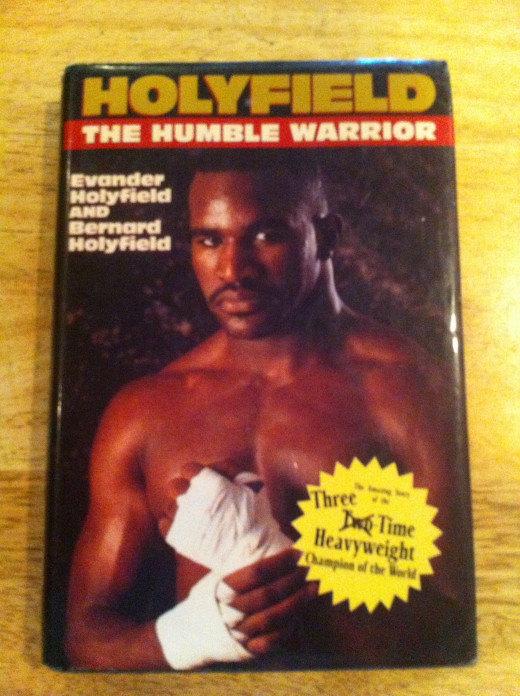 Holyfield:  The Humble Warrior was written by Evander Holyfield along with his brother Bernard Holyfield. Holyfield tells his feelings about his Olympic games trip, winning the title and his bouts with Riddick Bowe among other things.