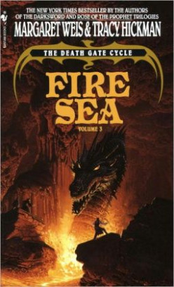 Fire Sea (Death Gate Cycle, #3) by Margaret Weis and Tracy Hickman