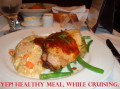Cruise Diet | How To Stay True To Eating Healthy While On A Cruise.