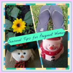 Seasonal Tips for Pregnant Women