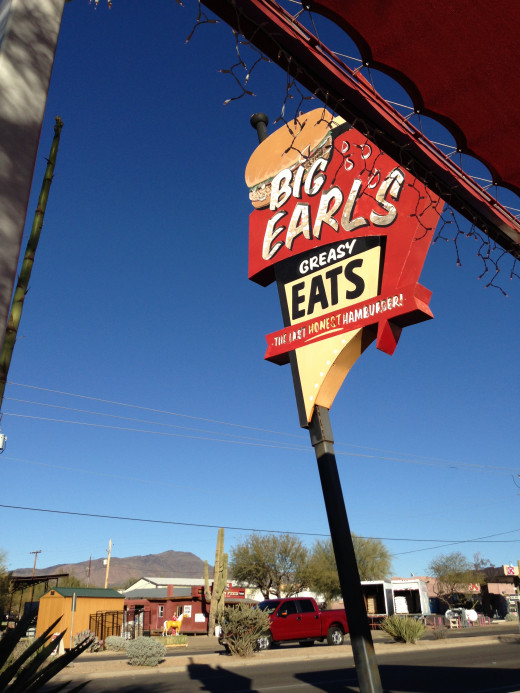 Big Earl's in Cave Creek, AZ. 5 miles north of home. Simply Fabulous. Bad for my figure.    Remember: It is easier to change your body image than your body.