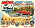 Lincoln Highway: Car Industry Aided by a Pioneer Road