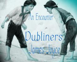 James Joyce's 'An Encounter' - Fantasy Becoming Mundane