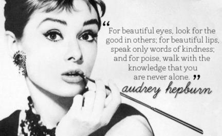 Audrey Hepburn speaks the truth.