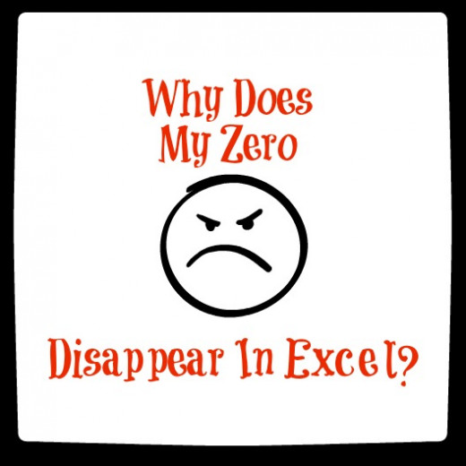 Why does my zero disappear in excel?