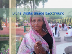 Blur a Digital Image Background