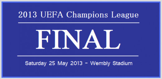 Date of the 2013 Champions League Final