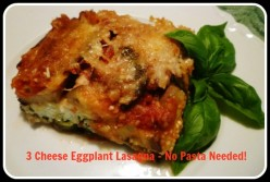 Meatless 3 Cheese Eggplant Lasagna Recipe - No Pasta Needed