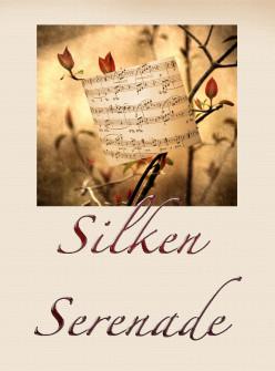 Silken Serenade
