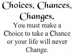 The Changes We Decide to Make to Ourselves