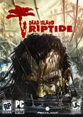 Dead Island Riptide Review - PC Edition