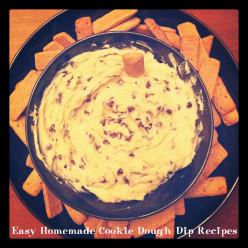 Easy Homemade Cookie Dough Dip Recipes