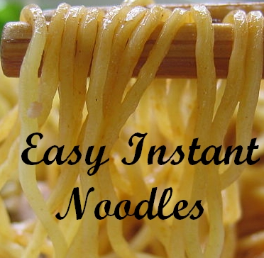 Easy Noodles Recipe: Easy Instant Noodles