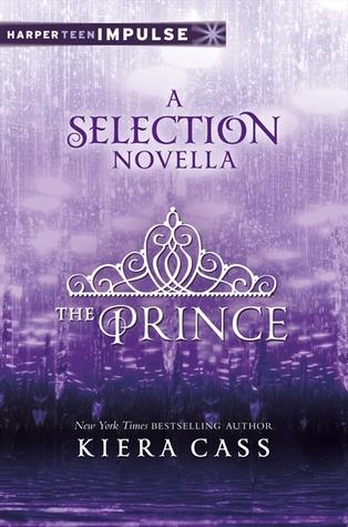 The Prince, A Selection Novella by Kiera Cass