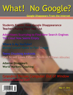 What Would Happen If There Was No Google?