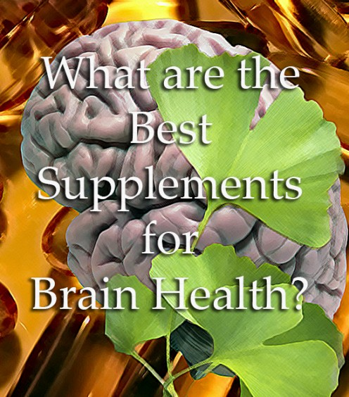 What Are the Best Supplements for Brain Health?