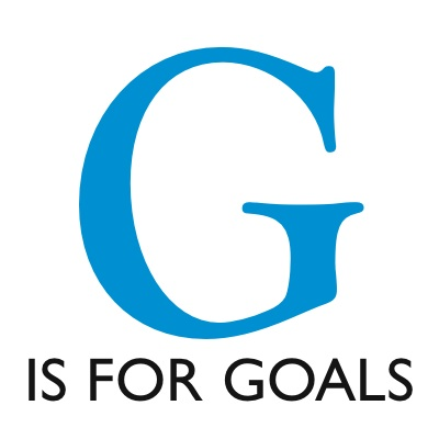"""""""G is for Goals!!!!"""