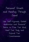 Self-Hypnosis, Binaural Beats, and Guided Meditation for Healing