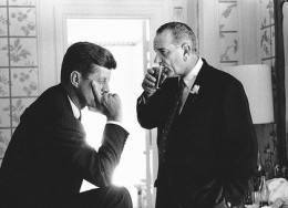 John F. Kennedy and Lyndon Johnson