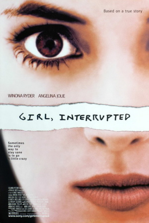 Girl, Interrupted is a film about a girl with Borderline Personality Disorder based on Susanna Kaysen's novel of the same name.