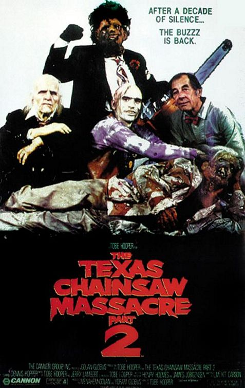 The Texas Chainsaw Massacre Part 2 Poster
