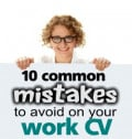 10 Common Mistakes To Avoid On Your Job CV