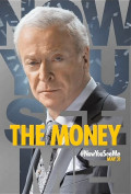 Michael Caine - a money driven scam artist or is he the 5th Horseman?