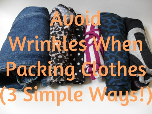 How to Avoid Wrinkles When Packing Clothes
