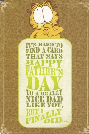 """Greeting Card Father's Day Garfield """"It's Hard to Find a Card That Says Happy Father's Day..."""""""