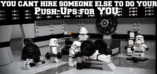 Motivational Quotes For Exercise/Workout - Storm-troopers working out in the gym (You can't hire someone else)