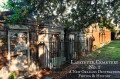 Lafayette Cemetery- A New Orleans' Garden District Destination