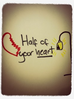 Half Of Your Heart