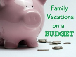 Budgeting for a Family Vacation