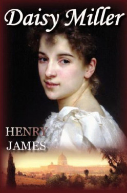 (Un)Cultivated: An Exploration of Daisy Miller by Henry James