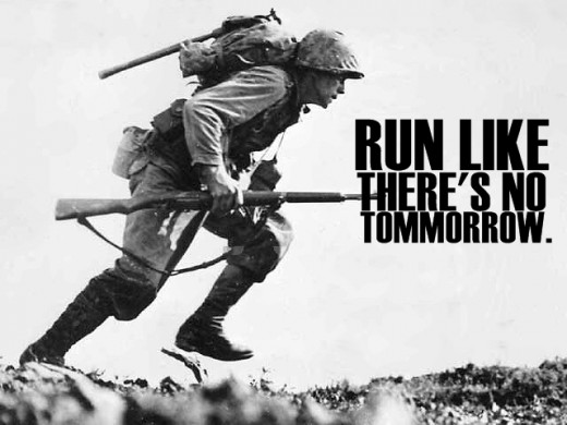 Motivational Quotes For Running, Exercise/Workout. Run like there's no tomorrow. (Run like there's no tomorrow)